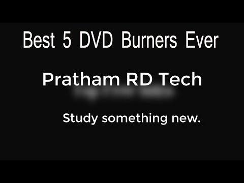 Best 5 Dvd BURNER Ever.