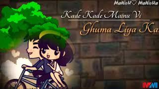 kade kade menu bhi ghuma liya kr /-whatsapp status