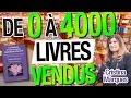 De 0 à 4000 LIVRES VENDUS ! (Cristina Marques)