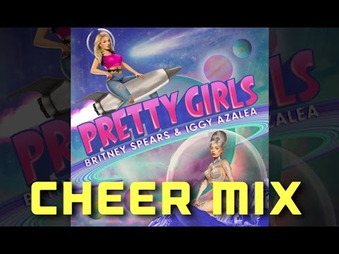 "CHEER MIX - ""Pretty Girls"" (1:00)"