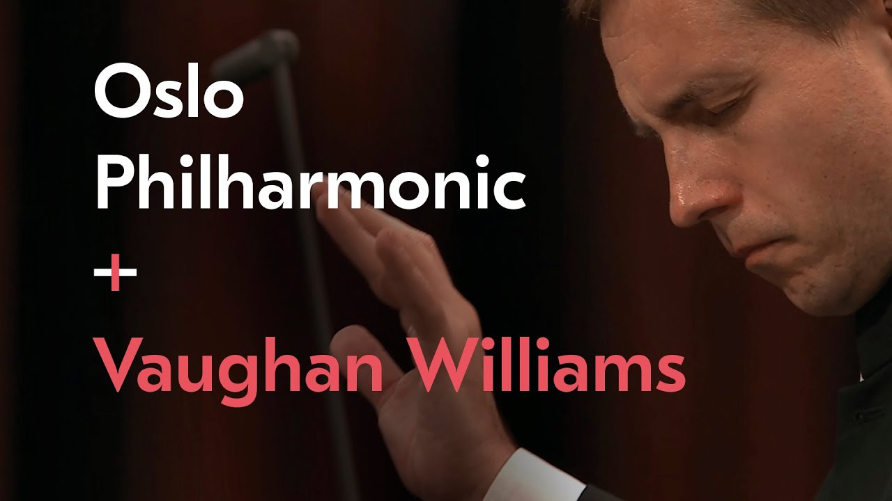 Symphony No. 5 / Ralph Vaughan Williams / Vasily Petrenko / Oslo Philharmonic