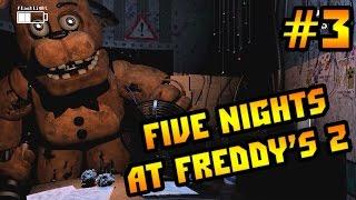 Прохождение Five Nights At Freddy's 2 - ПОМОГИТЕ! [3-я Ночь и МИНИ ИГРА] #3