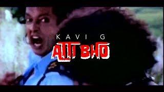 KAVI G - 'ATTI BHO' [Prod. by BLUE$ x HYPE]