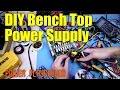 DIY Bench Top Power Supply