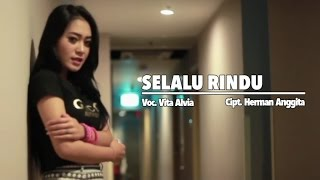 Single Terbaru -  Vita Alvia Selalu Rindu Official Music Video