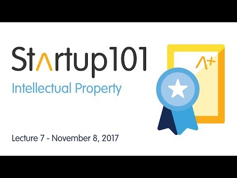 Intellectual Property - Startup 101 2017/18