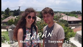 🎌JAPAN TRIP 🎌 - Partie 2 - Kyoto⛩ Nara🦌 Osaka🏯 Yaeyama Islands🏝