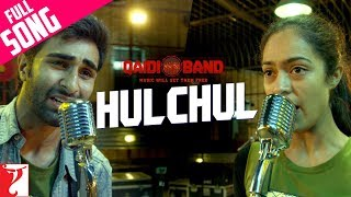 Hulchul (Full Video Song) | Qaidi Band