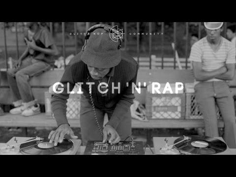 Glitch 'N' Rap