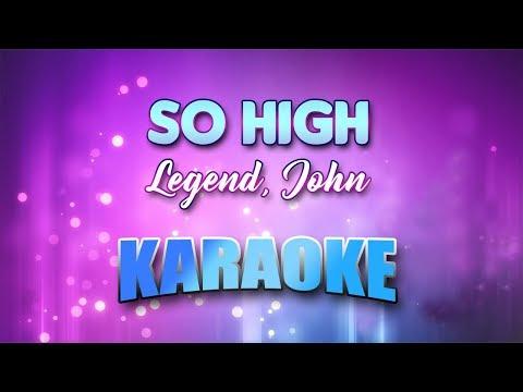 Legend, John - So High (Karaoke version with Lyrics)