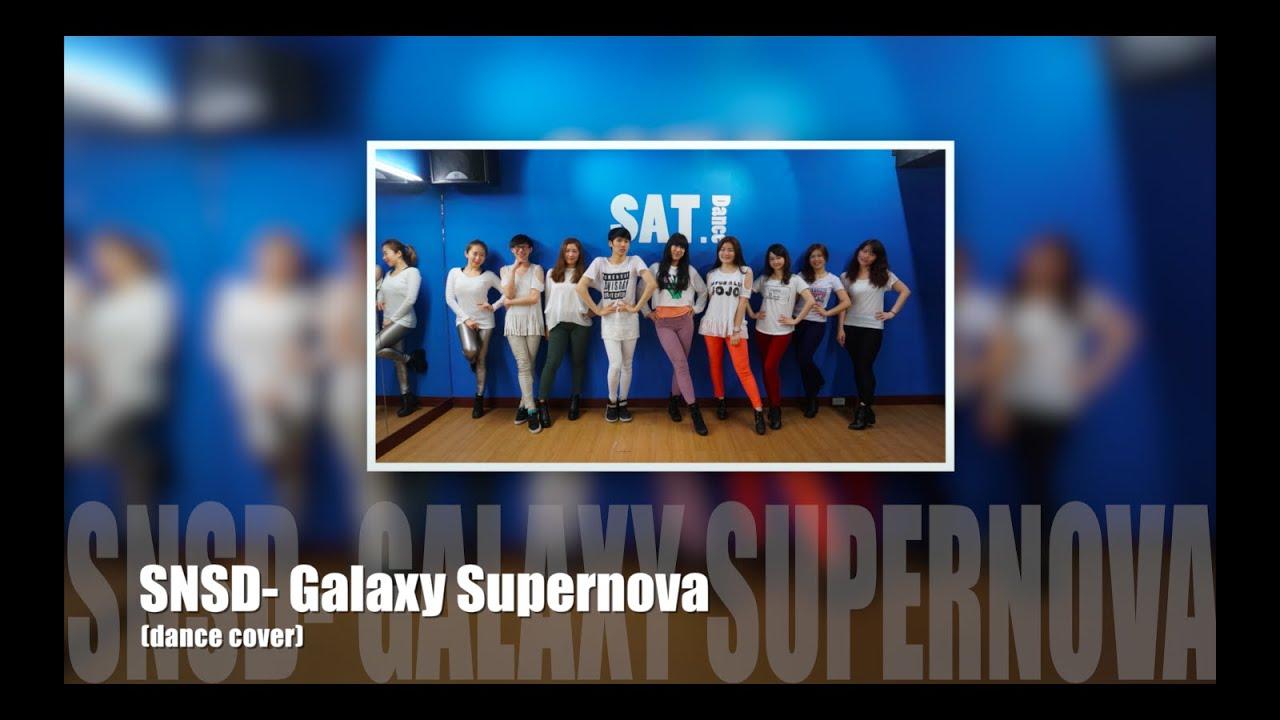 SNSD-Galaxy Supernova(dance cover bySAT.dance) - YouTube