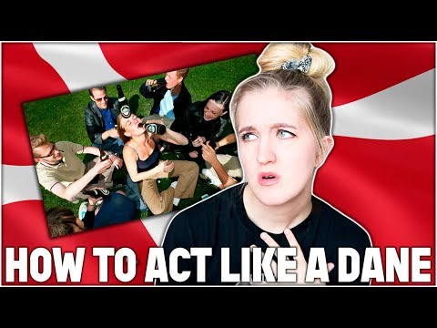 HOW TO ACT LIKE A DANISH PERSON