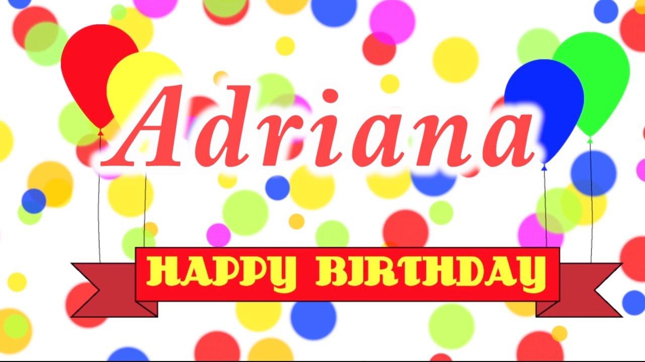 Happy Birthday Adriana Song