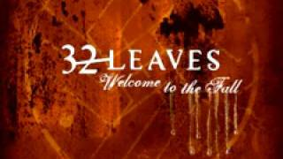 Watch 32 Leaves Your Lies video