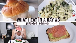 WHAT I EAT IN A DAY - SUMMER EDITION