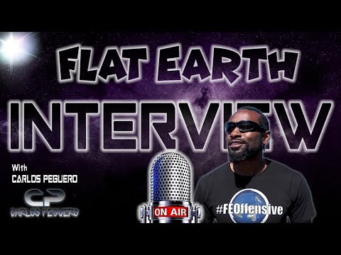 Flat Earth Interview With Carlos Peguero