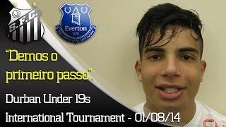 Santos 2 x 0 Everton (ING) -  Bastidores - Durban Under 19s International Tournament.