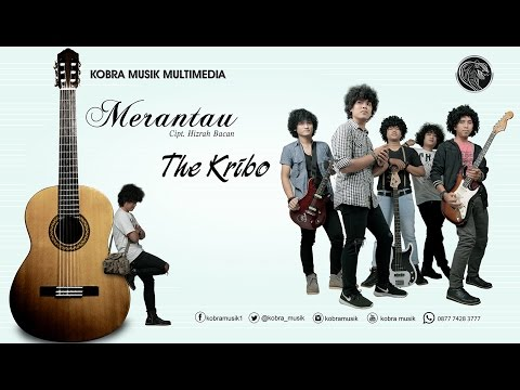 The Kribo - Merantau ( Official Video Klip )