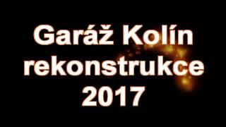 Garáž Kolín   rekonstrukce 2017