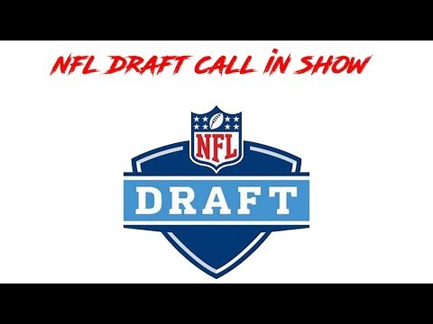 LIVE SPORTS CALL IN SHOW! NFL DRAFT