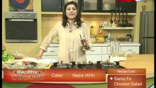 ''healthy Cooking'' Ep# Santa Fe Chicken Salad Part-2 (09 March 12) Health Tv