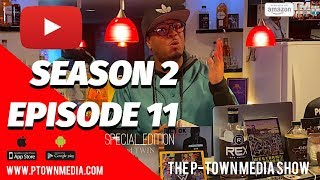 The P-Town Media Show S2 Ep11