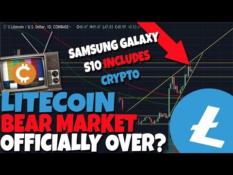 Litecoin Bear Market OFFICIALLY Over - 2019 Price Forecast - Samsung Galaxy S10 Includes Crypto