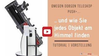 Dobson Teleskop Push+: Tutorial|Vorstellung