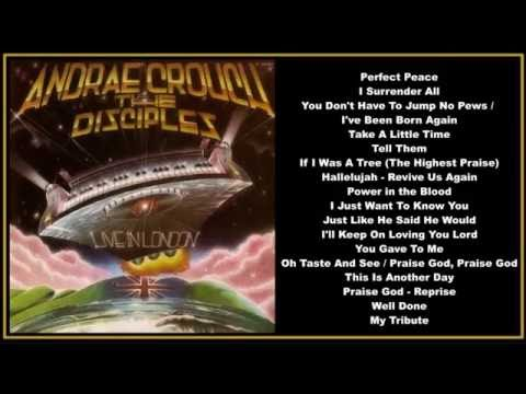 Andrae Crouch & The Disciples  Live In London (Full Album)