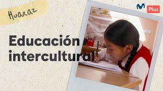 Educación con diversidad cultural en el Perú | Un Perú Así