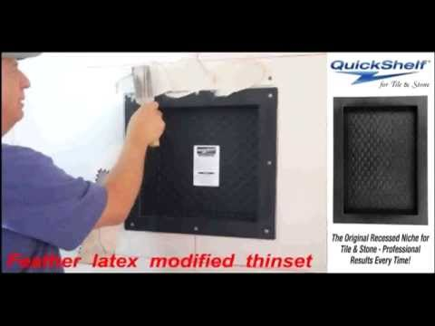 QuickShelf Niche Installation