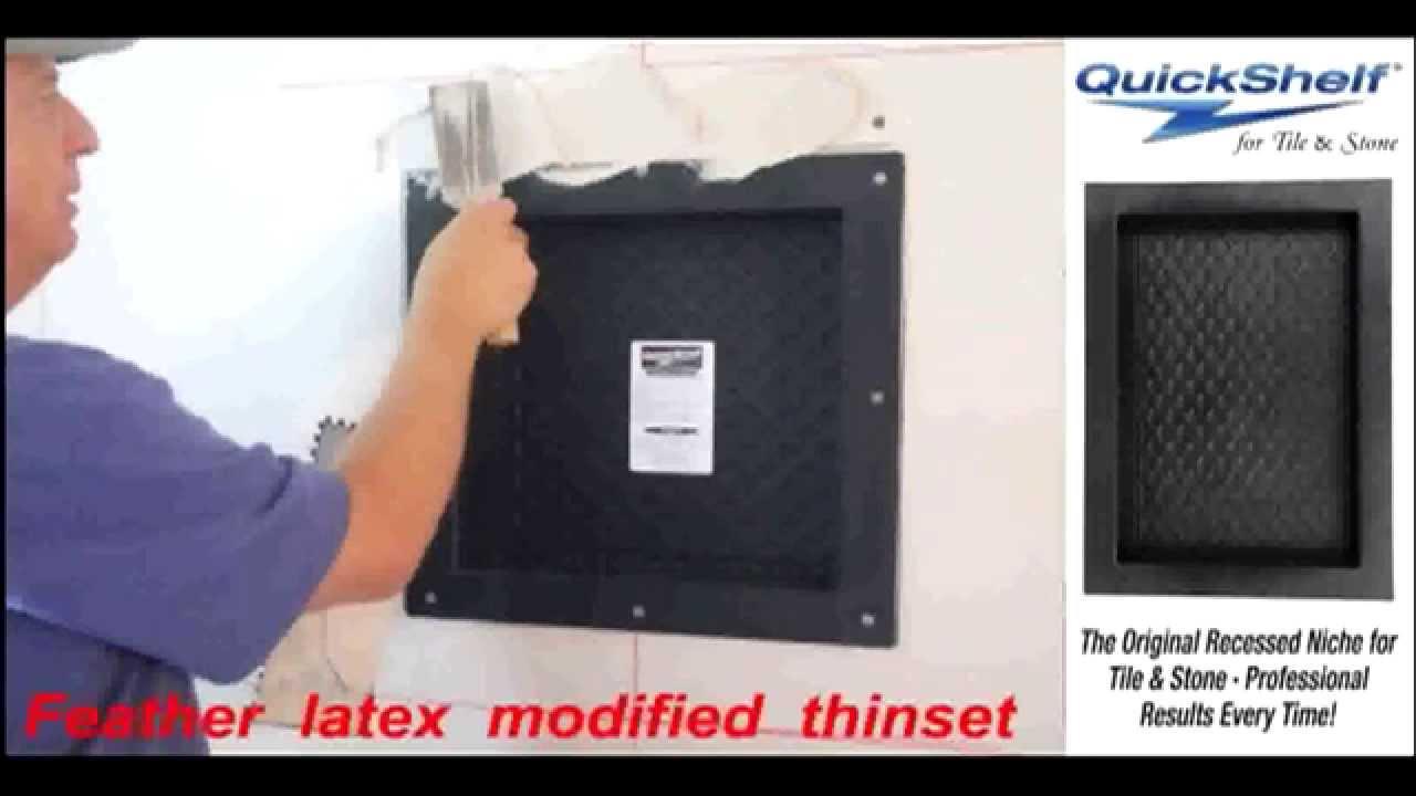 Quickshelf Niche Installation You