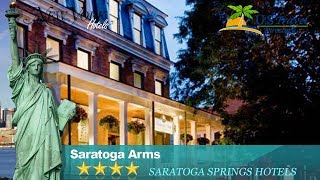 Saratoga Arms - Saratoga Springs Hotels, New York