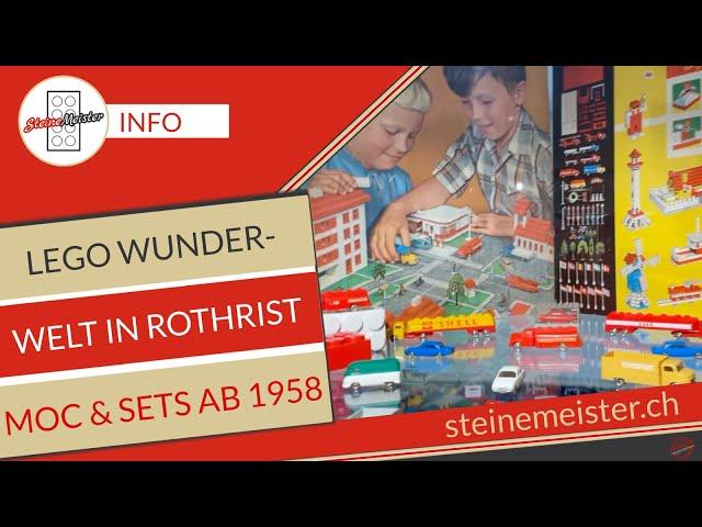 Lego Wunderwelt ab 1958 im Heimatmuseum Rothrist 26.9  - 19.12.21 mit der Lego Community Brickerei.