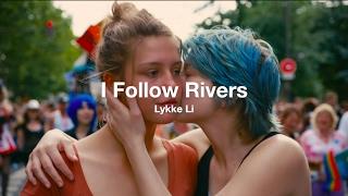 I Follow Rivers – Lykke Li (La Vie d'Adèle / Blue Is The Warmest Color) 💙 | Español