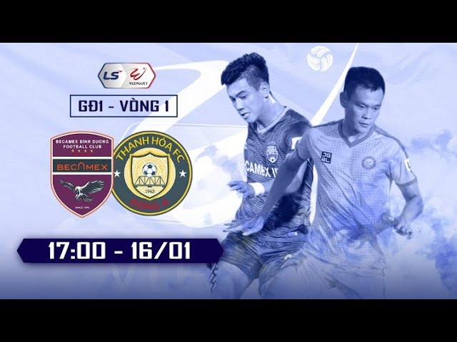 Review   BECAMEX BINH DUONG - THANH HOA   VONG 1 V.League 2021 (H2)