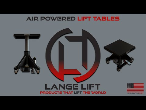 Air Powered Series Lift Table | Lange Lift
