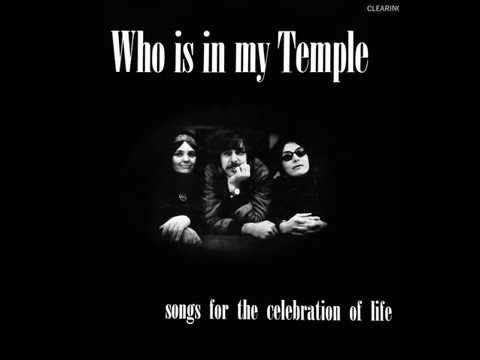 Clearing - Who is in My Temple (1971) [Full Album]