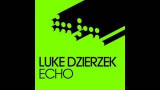 Luke Dzierzek - Echo (Full Original Mix)