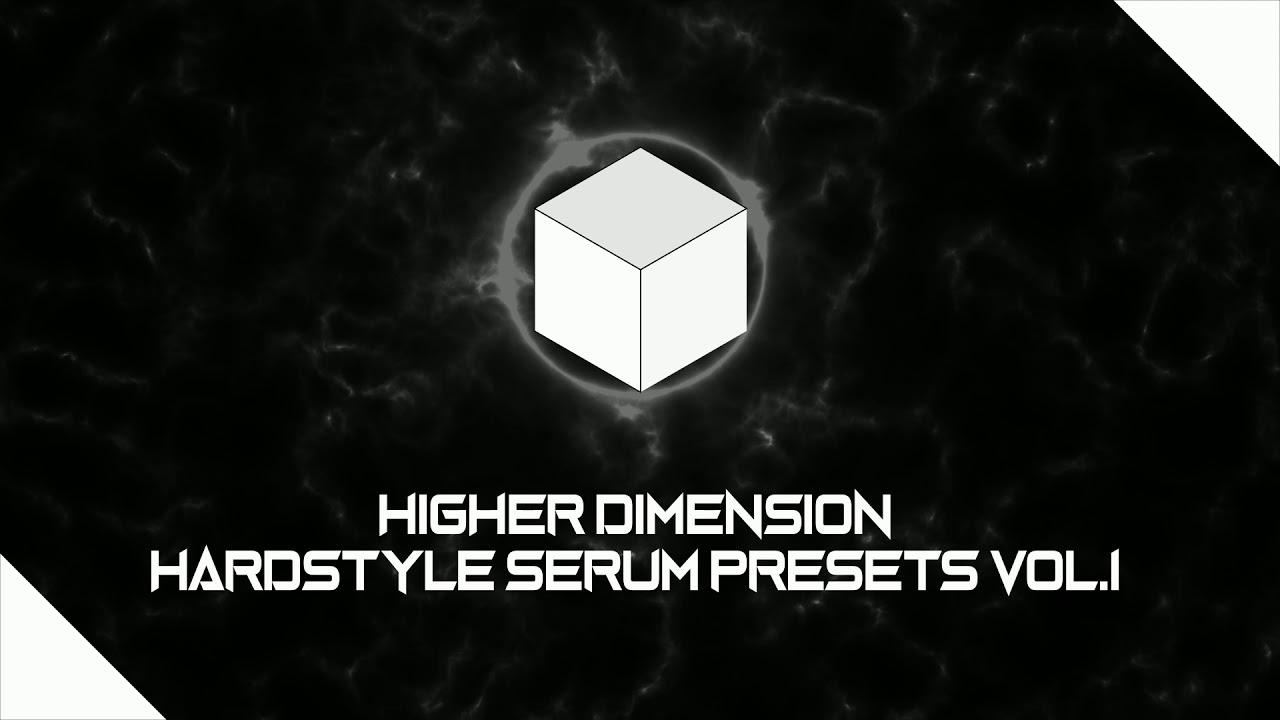 HIGHER DIMENSION - HARDSTYLE SERUM PRESETS VOL 1 (free download)