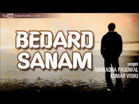 Ae Sanam Tujhse Main Jab Full Song | Bedard Sanam Album | Anuradha Paudwal, Kumar Vishu