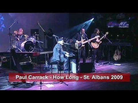 Paul Carrack - How Long - St. Albans 2009