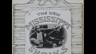 The New Mississippi Sheiks - You Say You Didn