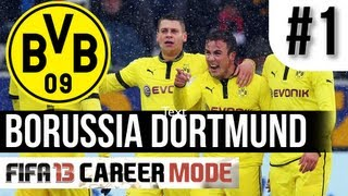 FIFA 13 | Borussia Dortmund Career Mode - GÖTZE LEAVES DORTMUND!?!?! #1