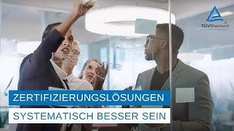 Systematisch besser sein – mit Zertifizierungslösungen von TÜV Rheinland