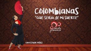 Coreografía por Colombianas - Que sería de mi suerte - Curso Flamenco Online