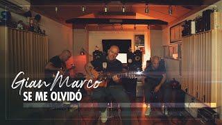 Смотреть клип Gian Marco - Se Me Olvidó