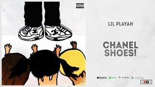 "Lil Playah - ""Chanel Shoe…"