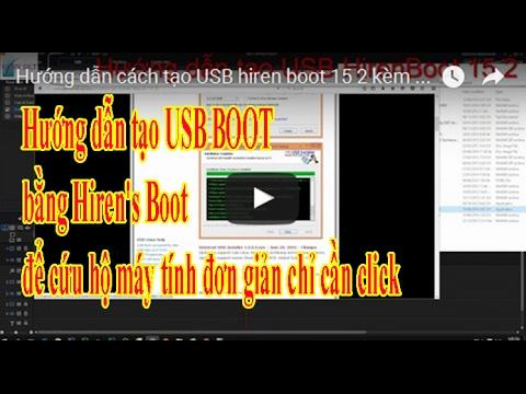 Hướng dẫn cách tạo USB hiren boot 15.2 & tools win đầy đủ mọi chức năng