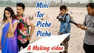 """ Mini tor piche piche""Achurjya Borpatra, Making video By Prince Palash, BTS"